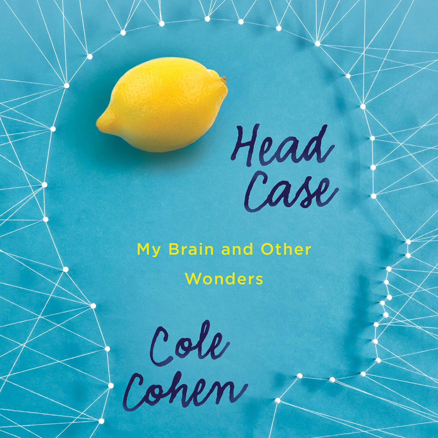 Printable Head Case: My Brain and Other Wonders Audiobook Cover Art