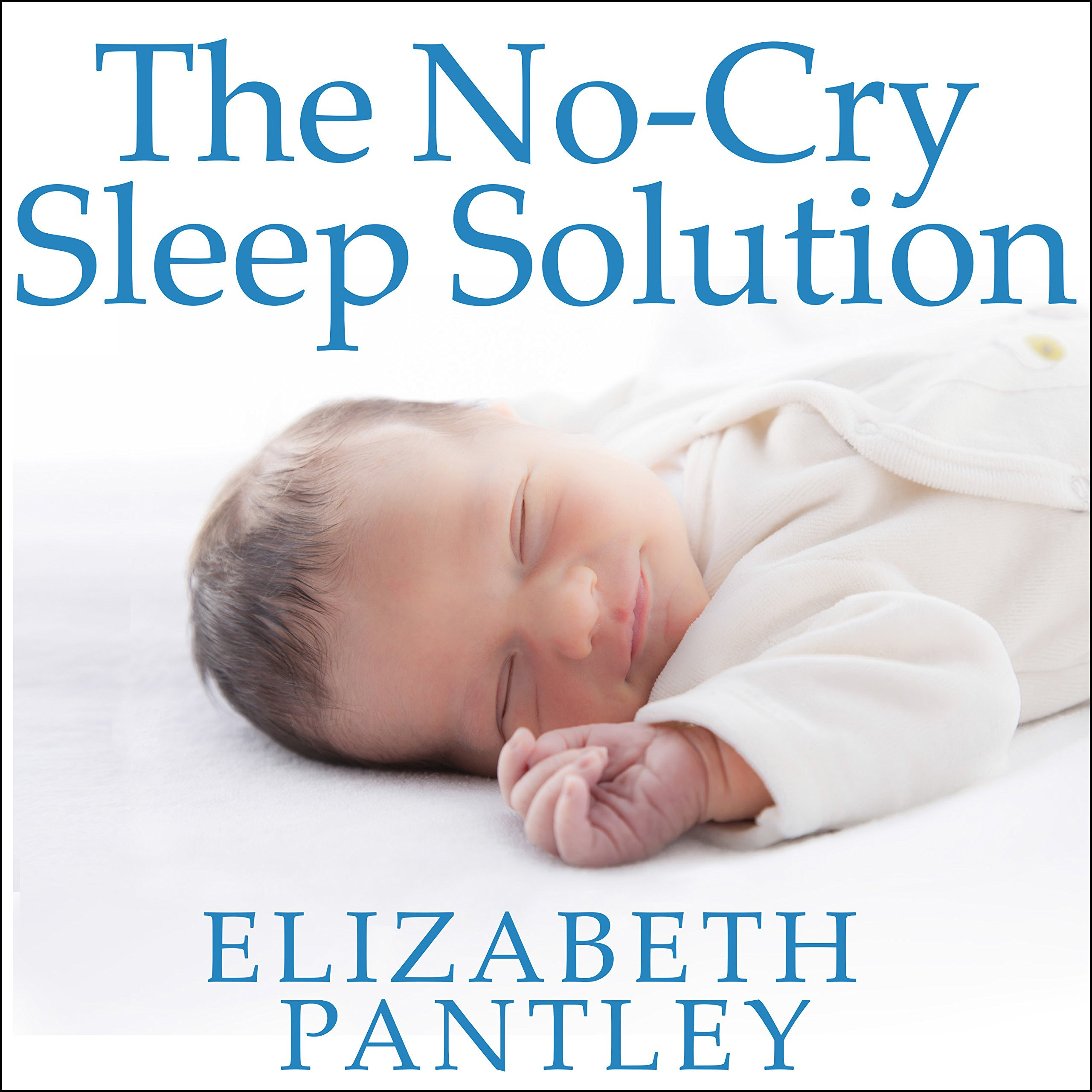 Printable The No-Cry Sleep Solution: Gentle Ways to Help Your Baby Sleep Through the Night Audiobook Cover Art
