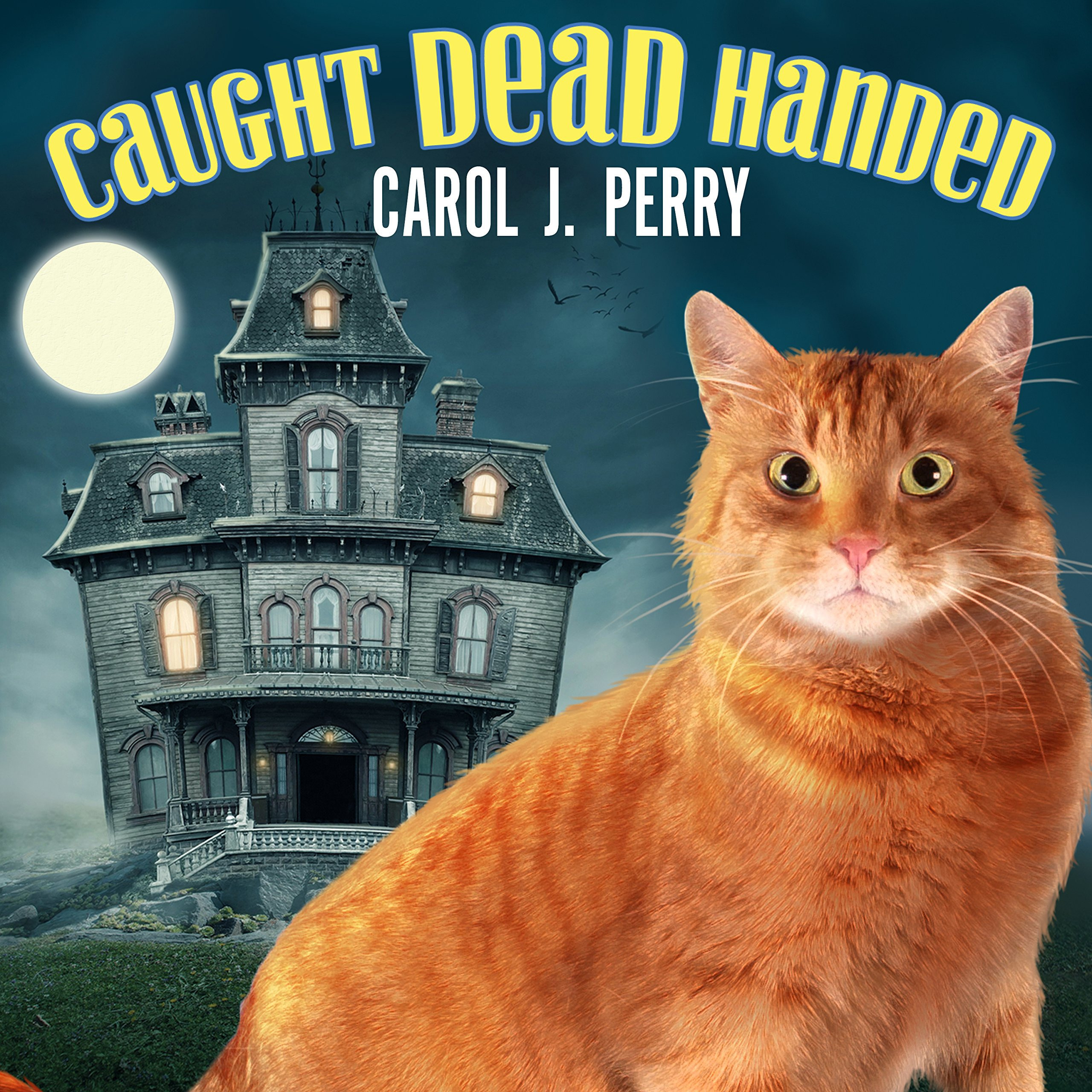 Printable Caught Dead Handed Audiobook Cover Art