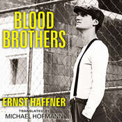 Blood Brothers Audiobook, by Ernst Haffner