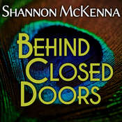 Behind Closed Doors Audiobook, by Shannon McKenna