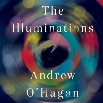 The Illuminations Audiobook, by Andrew O'Hagan