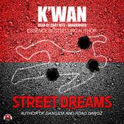 Street Dreams Audiobook, by K'wan