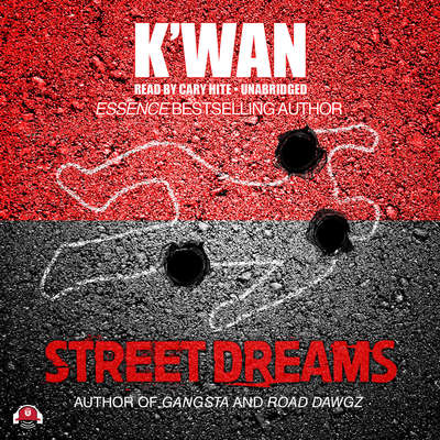 Street Dreams Audiobook, by , K'wan