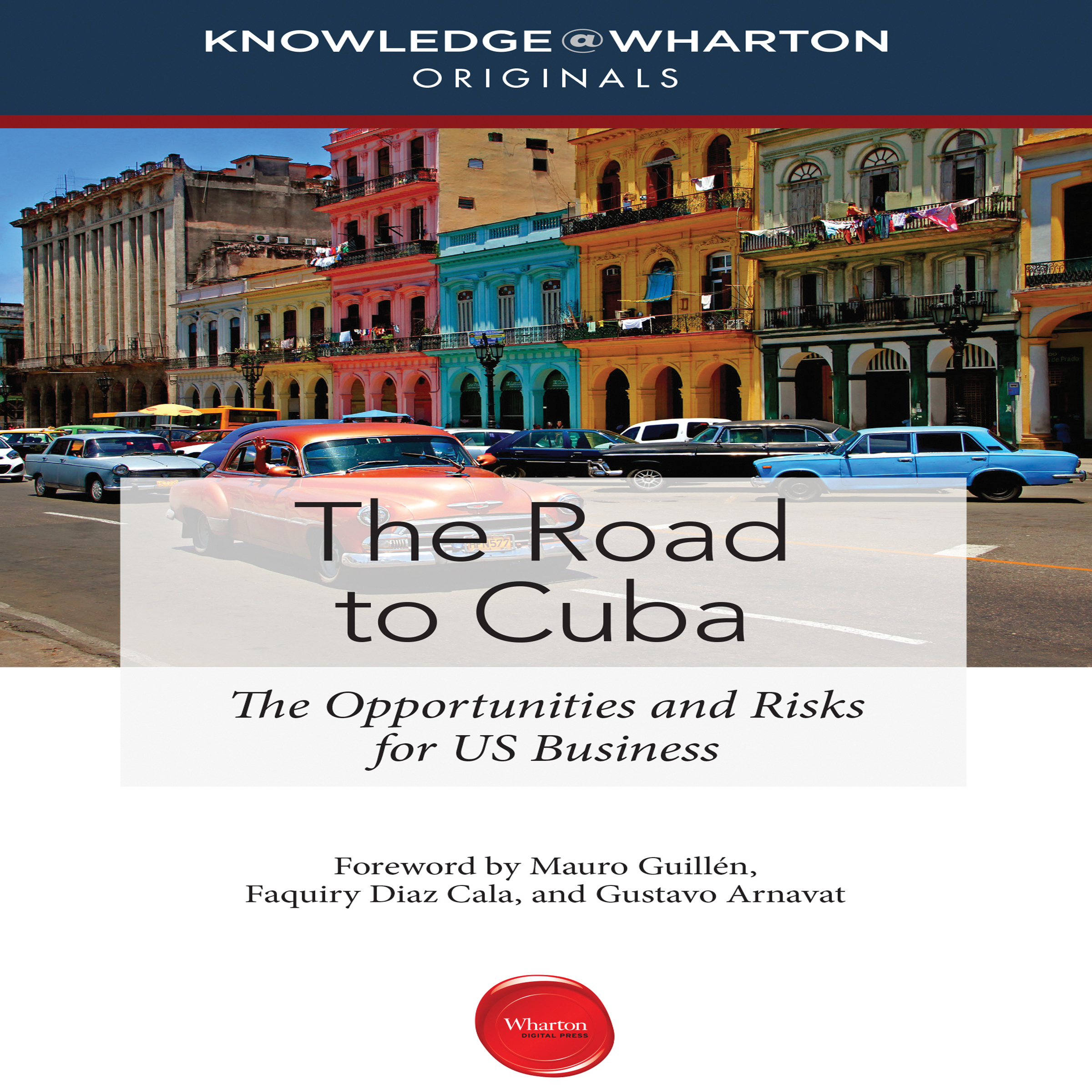 Printable The Road to Cuba: The Opportunities and Risks for US Business Audiobook Cover Art