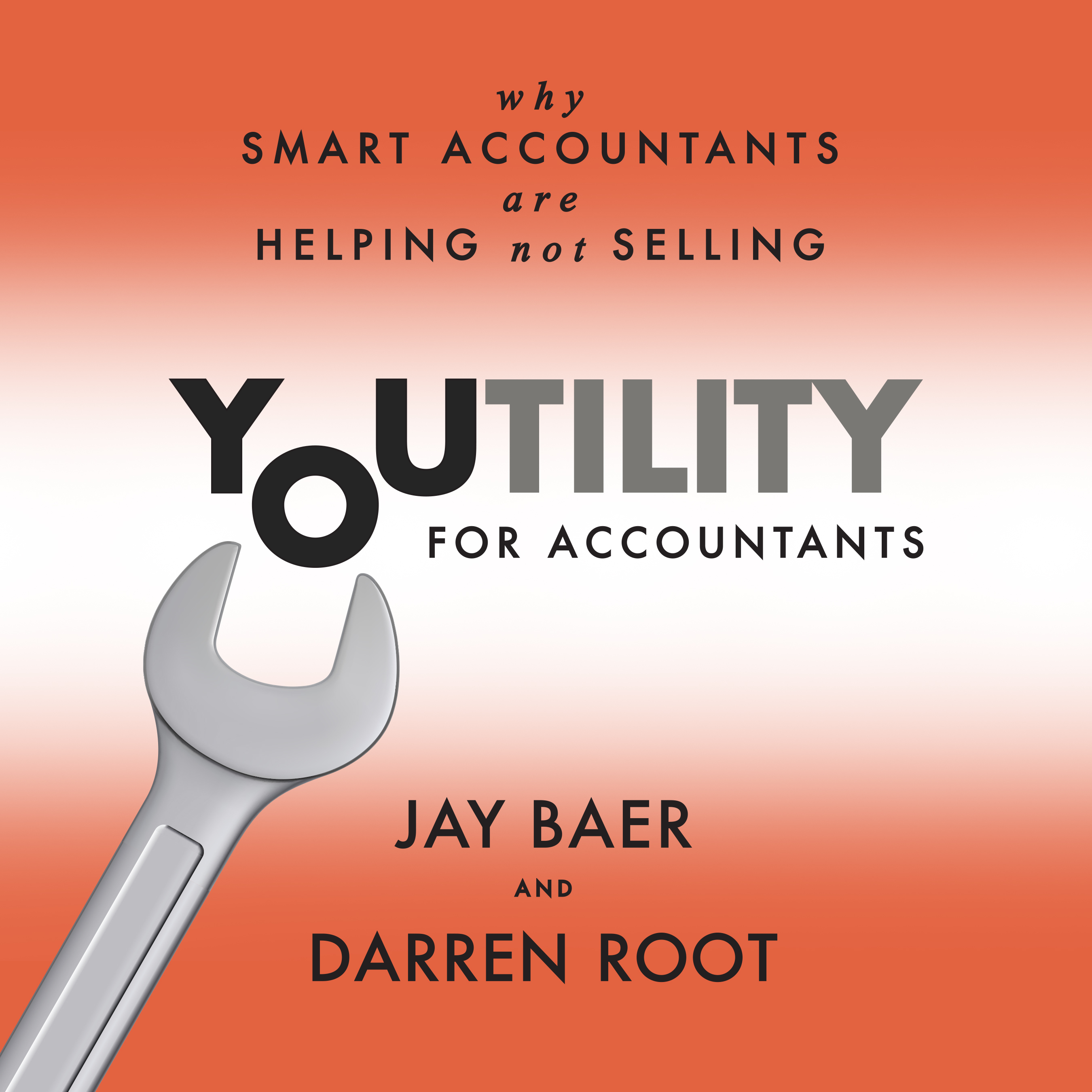 Printable Youtility for Accountants: Why Smart Accountants Are Helping, Not Selling Audiobook Cover Art