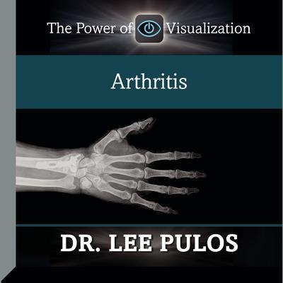 Arthritis Audiobook, by Lee Pulos