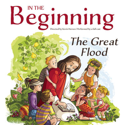 In the Beginning: The Great Flood Audiobook, by Kevin Herren