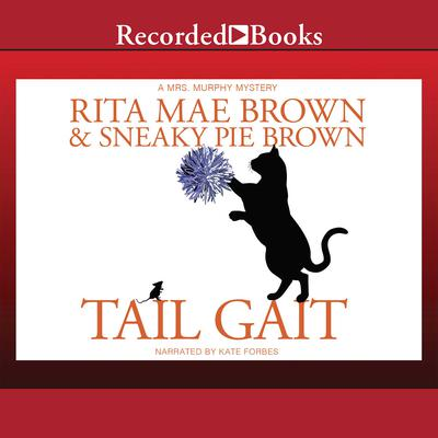 Tail Gait Audiobook, by Rita Mae Brown