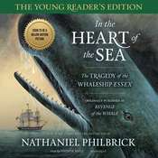 In the Heart of the Sea, Young Reader's Edition: The Tragedy of the Whaleship Essex Audiobook, by Nathaniel Philbrick