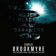 Places in the Darkness Audiobook, by Chris Brookmyre, Christopher Brookmyre