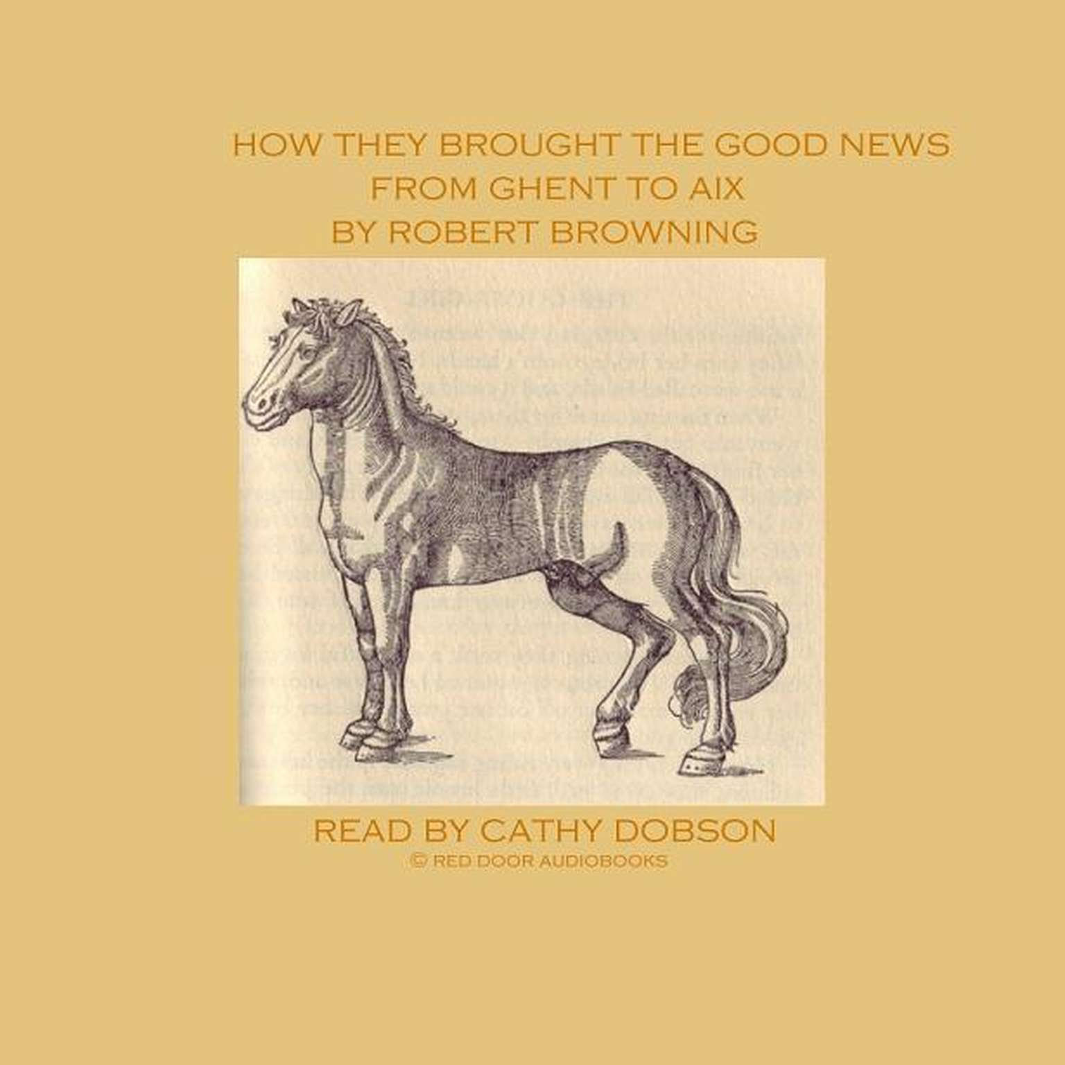 Printable How They Brought the Good News from Ghent to Aix Audiobook Cover Art