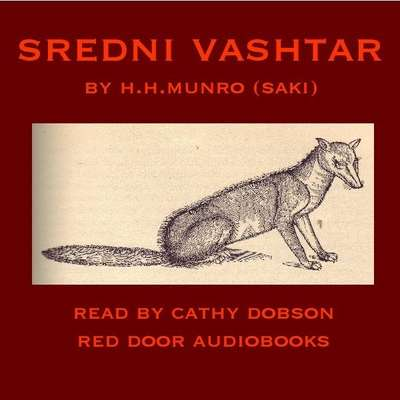 Sredni Vashtar Audiobook, by Saki