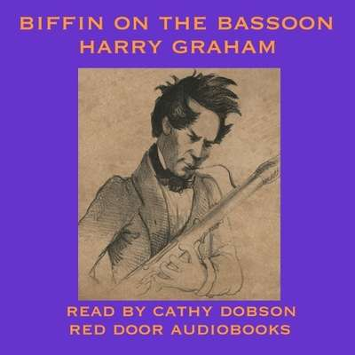 Biffin on the Bassoon Audiobook, by Harry Graham