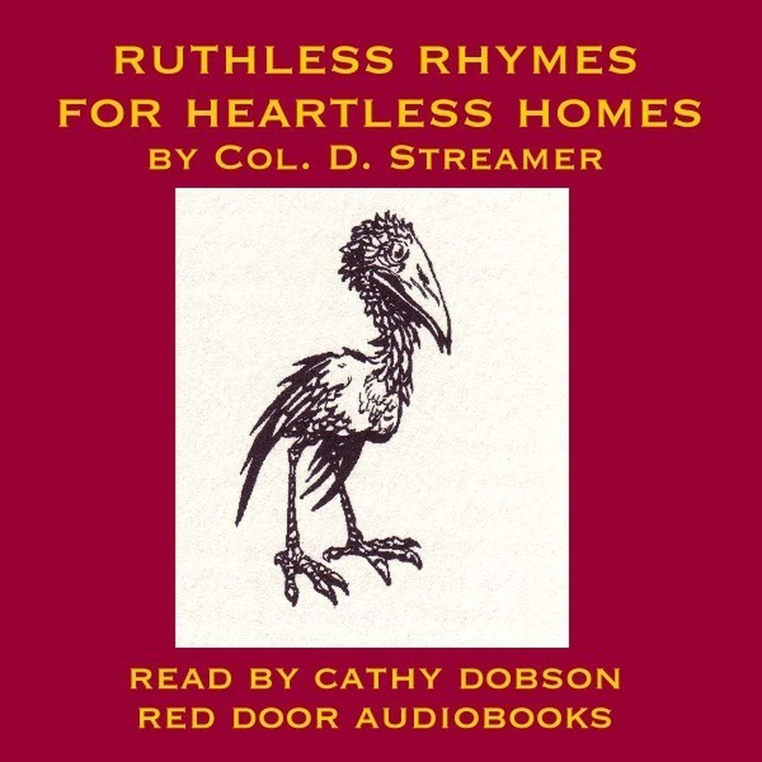 Printable Ruthless Rhymes for Heartless Homes Audiobook Cover Art