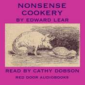 Nonsense Cookery Audiobook, by Edward Lear
