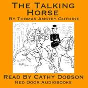 The Talking Horse Audiobook, by Thomas Anstey Guthrie