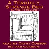 A Terribly Strange Bed Audiobook, by Wilkie Collins