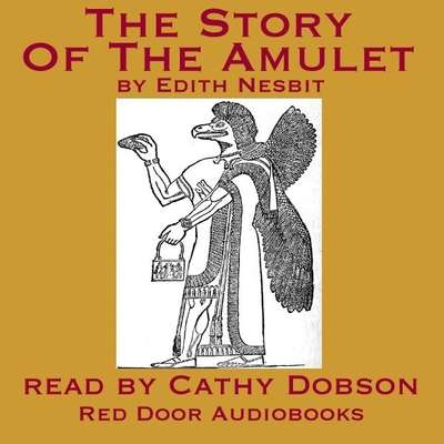 The Story Of The Amulet Audiobook, by