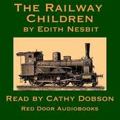 The Railway Children Audiobook, by E. Nesbit