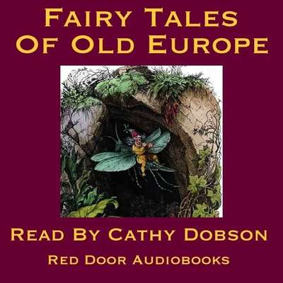 The Fairy Tales of Old Europe Audiobook, by various authors