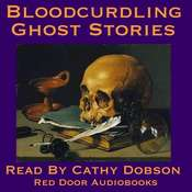 Bloodcurdling Ghost Stories Audiobook, by various authors