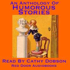 An Anthology of Humorous Stories Audiobook, by various authors