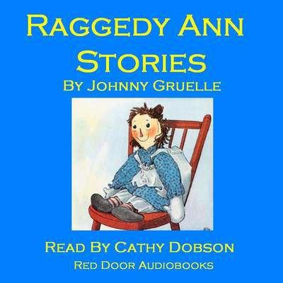 Raggedy Ann Stories Audiobook, by Johnny Gruelle