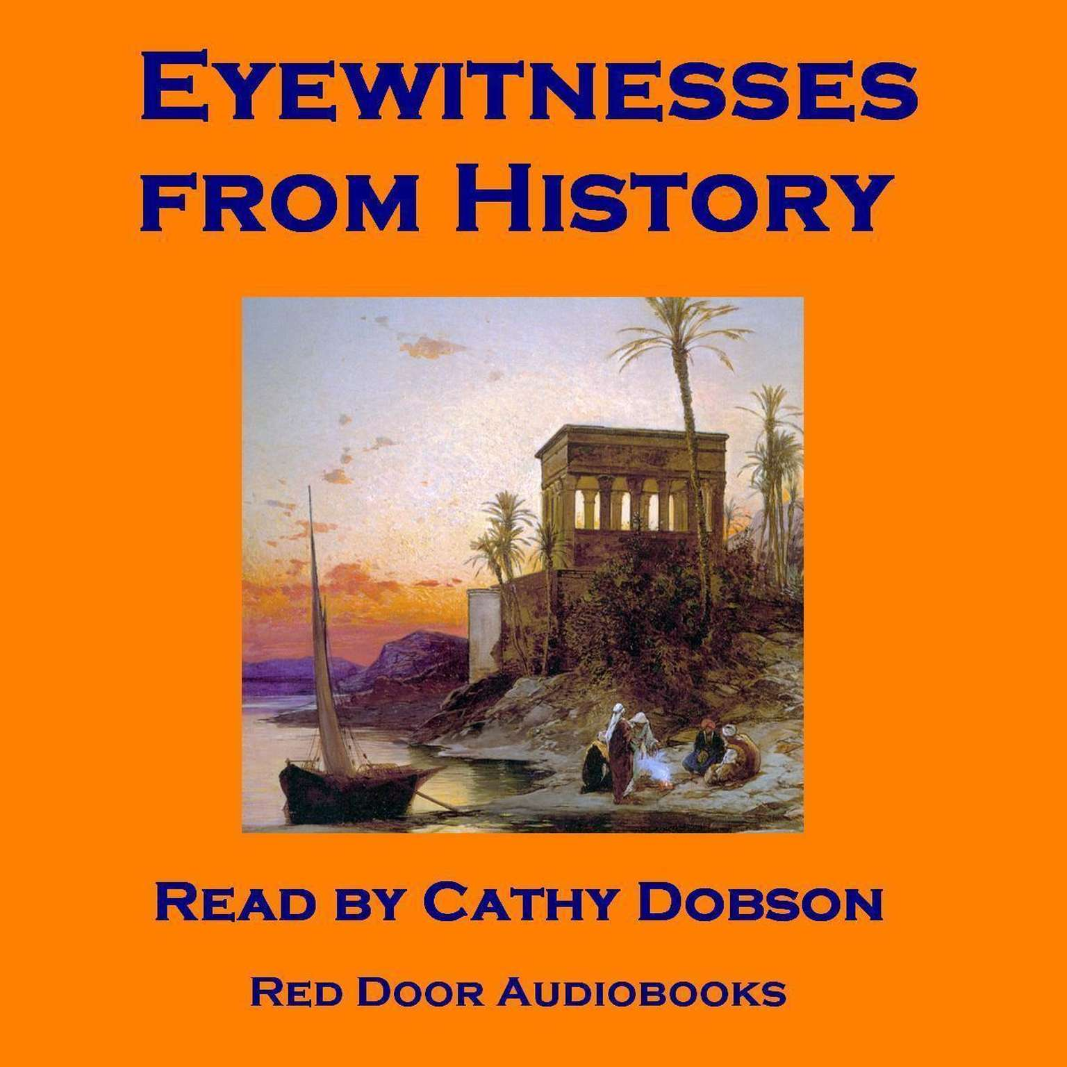 Printable Eyewitnesses from History Audiobook Cover Art