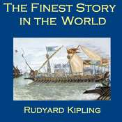 The Finest Story in the World Audiobook, by Rudyard Kipling