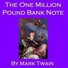 The One Million Pound Bank Note Audiobook, by Mark Twain