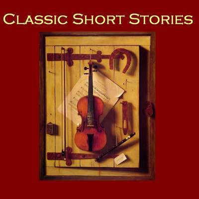Classic Short Stories Audiobook, by various authors