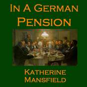 In a German Pension Audiobook, by Katherine Mansfield