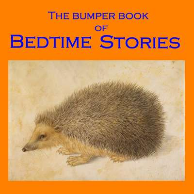 The Bumper Book of Bedtime Stories Audiobook, by various authors