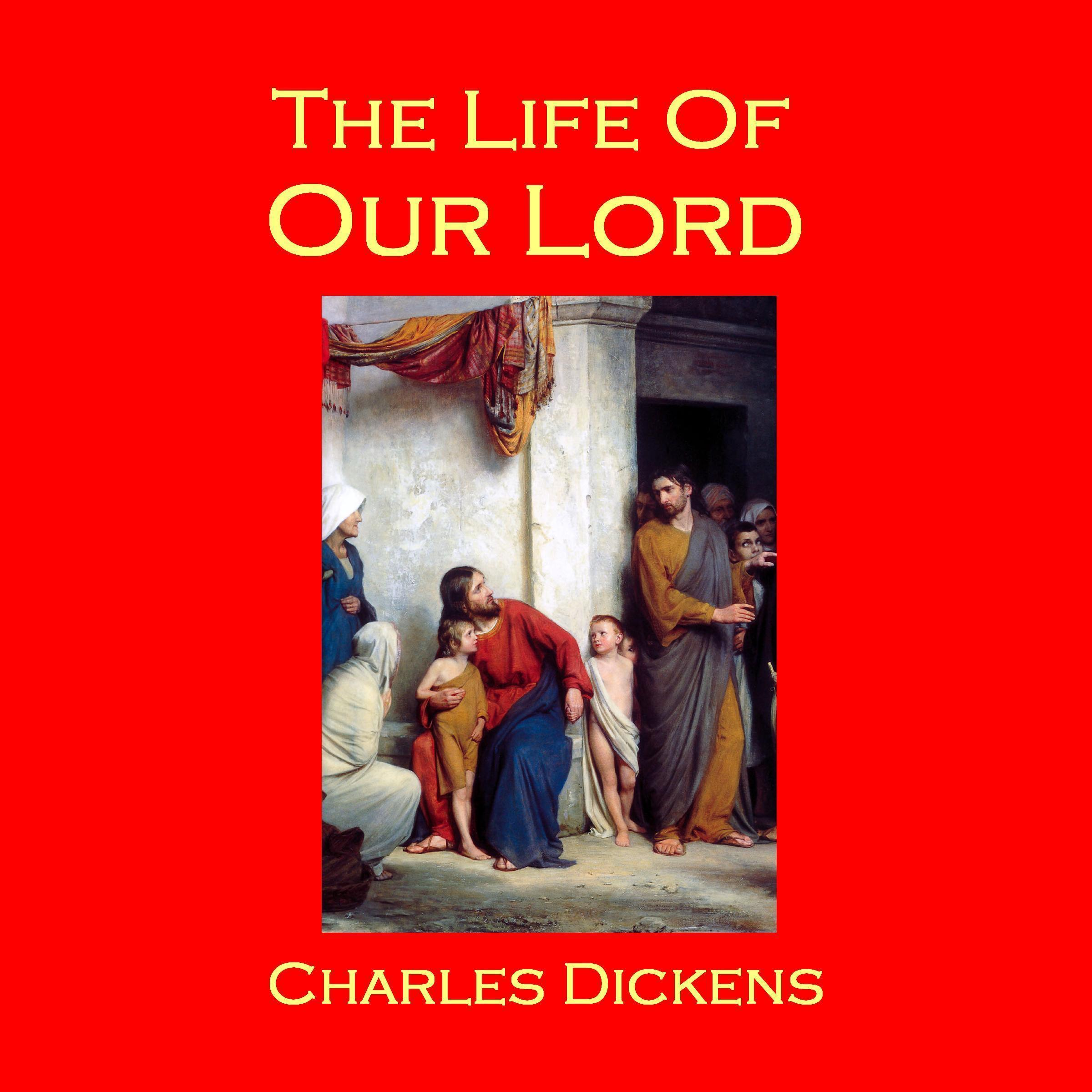Printable The Life of Our Lord Audiobook Cover Art