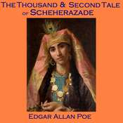 The Thousand and Second Tale of Scheherazade Audiobook, by Edgar Allan Poe