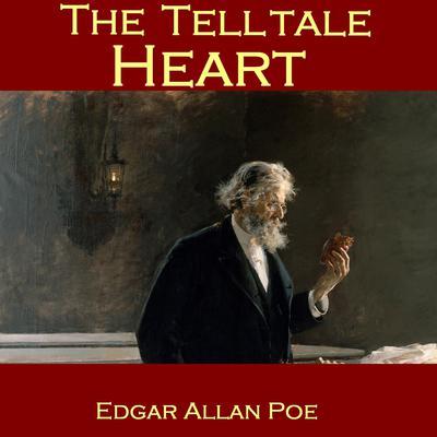 The Telltale Heart Audiobook, by Edgar Allan Poe