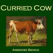 Curried Cow Audiobook, by Ambrose Bierce