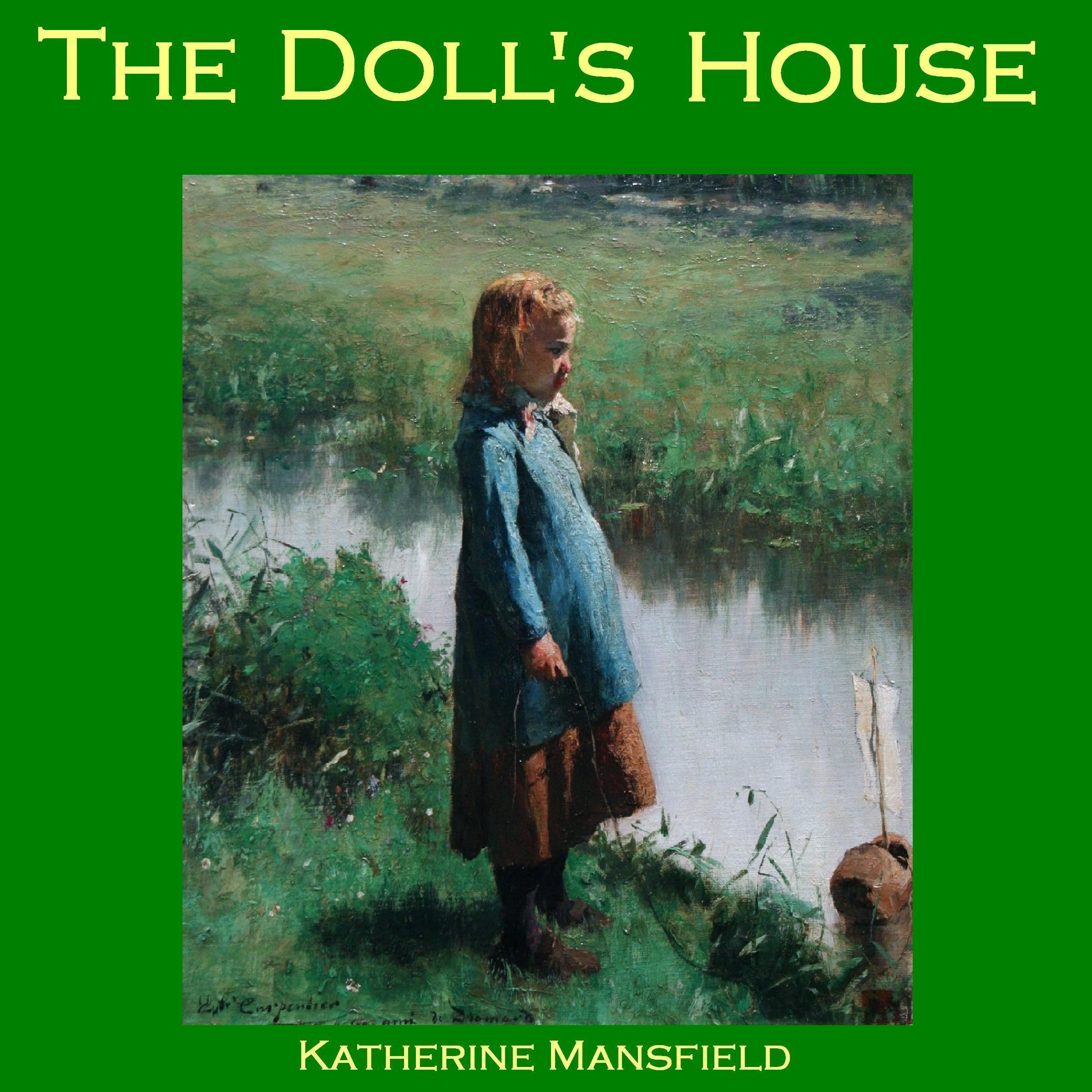 the characterization of kezia in katherine manfields the dolls house The dolls the characterization of kezia in katherine mansfields the dolls house house and other stories photocopiable a doll's the philosophy of genuine dialogue and living life in relation to god and others house by katherine mansfield summary to town after the impact of the second world war on the united states and russia staying with the.