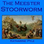 The Meester Stoorworm: A Scottish Tale Audiobook, by Katharine Pyle