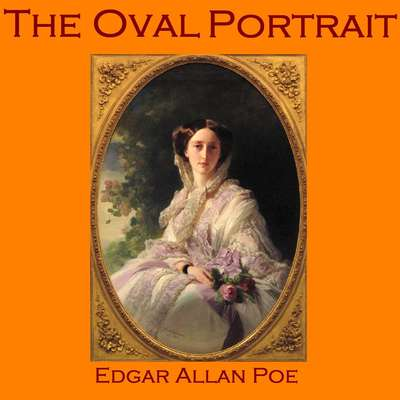 The Oval Portrait Audiobook, by Edgar Allan Poe