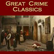 Great Crime Classics Audiobook, by various authors