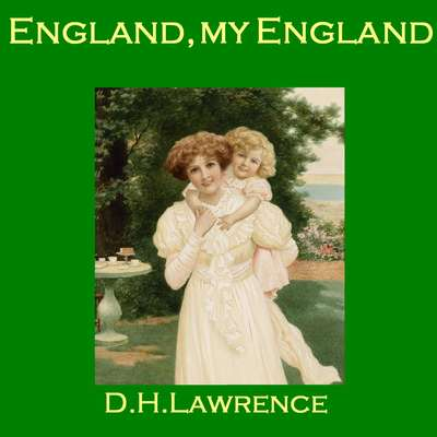 England, My England Audiobook, by D. H. Lawrence