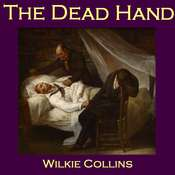 The Dead Hand Audiobook, by Wilkie Collins