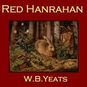 Red Hanrahan Audiobook, by William Butler Yeats
