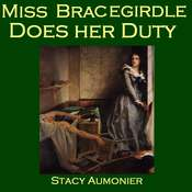 Miss Bracegirdle Does Her Duty Audiobook, by Stacy Aumonier