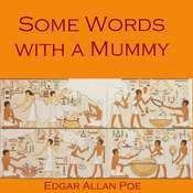 Some Words with a Mummy Audiobook, by Edgar Allan Poe