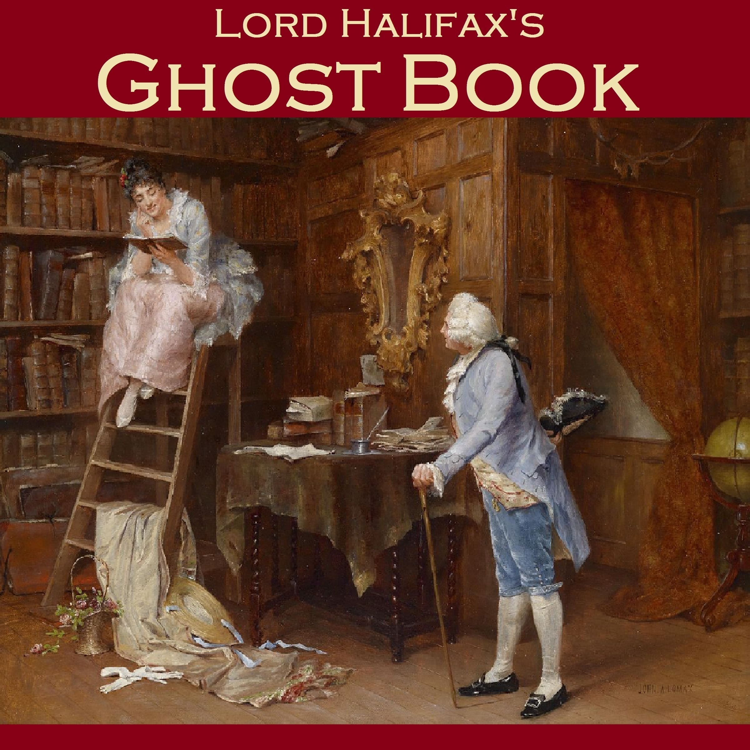 Printable Lord Halifax's Ghost Book: The Two Books Complete in One Volume Audiobook Cover Art