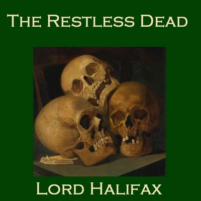 The Restless Dead: The Two Books Complete in One Volume Audiobook, by Charles Wood