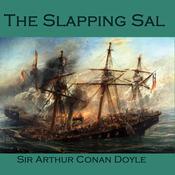 The Slapping Sal Audiobook, by Sir Arthur Conan Doyle, Arthur Conan Doyle